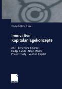 Innovative Kapitalanlagekonzepte [GER]