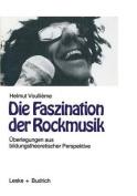 Die Faszination Der Rockmusik [GER]