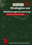 Strategien zur Abfallenergieverwertung  [GER]