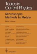 Microscopic Methods in Metals