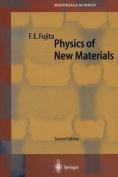 Physics of New Materials