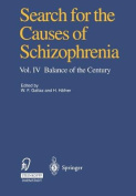 Search for the Causes of Schizophrenia
