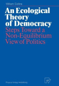 An Ecological Theory of Democracy