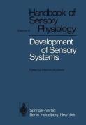 Development of Sensory Systems