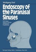 Endoscopy of the Paranasal Sinuses
