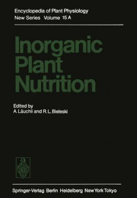 Inorganic Plant Nutrition (Encyclopedia of Plant Physiology)