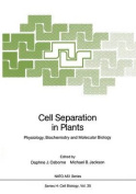 Cell Separation in Plants