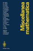 Miscellanea Mathematica