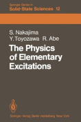 The Physics of Elementary Excitations