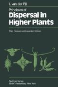 Principles of Dispersal in Higher Plants
