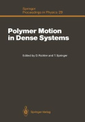 Polymer Motion in Dense Systems