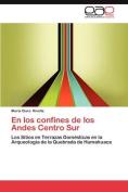 En Los Confines de Los Andes Centro Sur [Spanish]