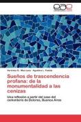 Suenos de Trascendencia Profana [Spanish]