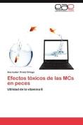 Efectos Toxicos de Las MCS En Peces [Spanish]