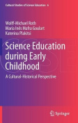 Science Education during Early Childhood
