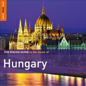 Rough Guide to the Music of Hungary [Digipak]