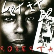 Let It Be Roberta