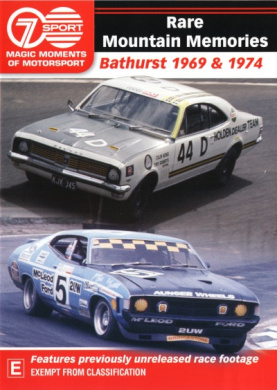 Rare Mountain Memories Bathurst 1969 & 1974 (Magic Moments Of Motorsport)