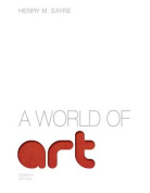 A World of Art, Plus New MyArtsLab with Etext -- Access Card Package