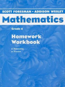 Scott Foresman Addison Wesley Math 2004 Homework Workbook Grade 4