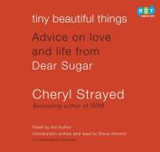 Tiny Beautiful Things [Audio]