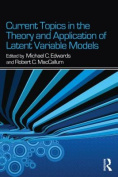 Current Topics in the Theory and Application of Latent Variable Models