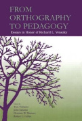 From Orthography to Pedagogy