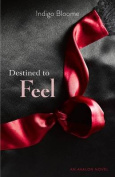 Destined to Feel (Avalon)