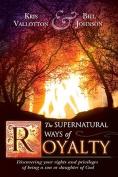 Supernatural Ways of Royalty