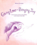 Giving Love, Bringing Joy