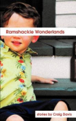 Ramshackle Wonderlands