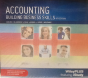Accounting Building Business Skills 4E Wileyplus/Istudy Standalone