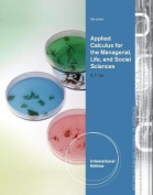 Applied Calculus for the Managerial, Life, and Social Sciences, International Edition