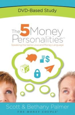 The 5 Money Personalities DVD-Based Study [With DVD]