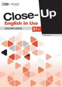 CLOSE-UP B1+ ENGLISH IN USE TB