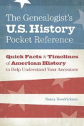 The Genealogist's U.S. History Pocket Reference