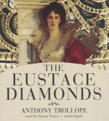 The Eustace Diamonds (Palliser Novels  [Audio]