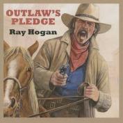 Outlaw's Pledge [Audio]