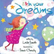 In Your Dreams [Board Book]