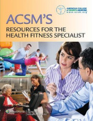ACSM's Resources for the Health Fitness Specialist with Access Code
