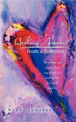 Healing Answers from a Survivor