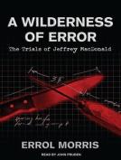 A Wilderness of Error [Audio]