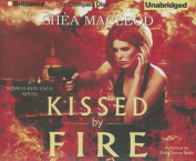 Kissed by Fire  [Audio]