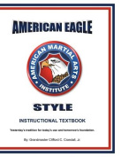 American Eagle Style Instructional Textbook, 3rd Edition