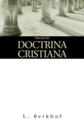 Manual de Doctrina Cristiana = Manual of Christian Doctrine [Spanish]