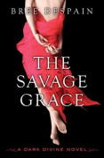 The Savage Grace (Dark Divine