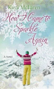 How I Came to Sparkle Again (Center Point Platinum Romance  [Large Print]