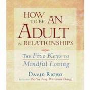 How to Be an Adult in Relationships [Audio]