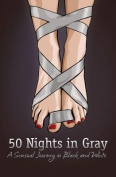 Fifty Nights in Gray