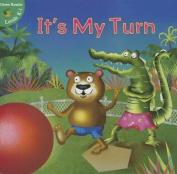 It's My Turn